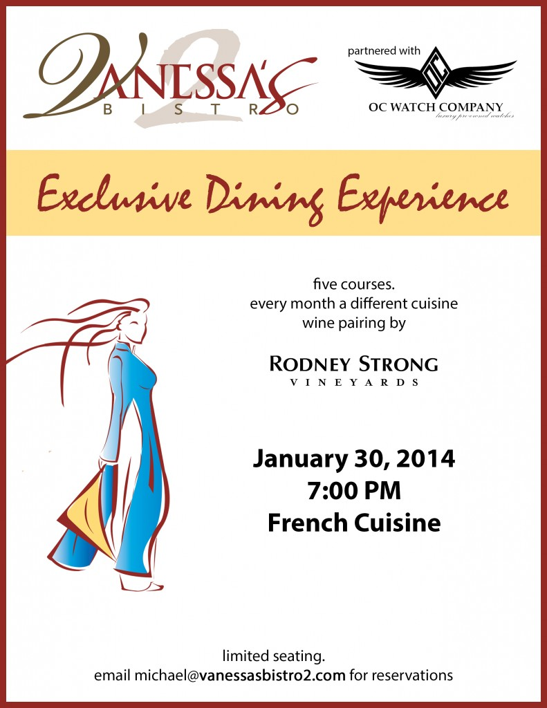 Vanessas Bistro 2 Exclusive Dining Experience OC Watch Company Rodney Strong January 30 2014 Walnut Creek