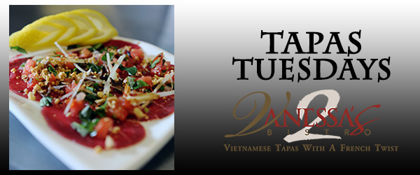 Tapas Tuesdays at Vanessa's Bistro 2 Vietnamese Restaurant