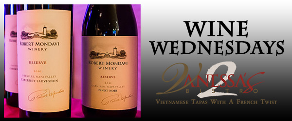 Wine Wednesdays at Vanessa's Bistro 2 Vietnamese Restuarant